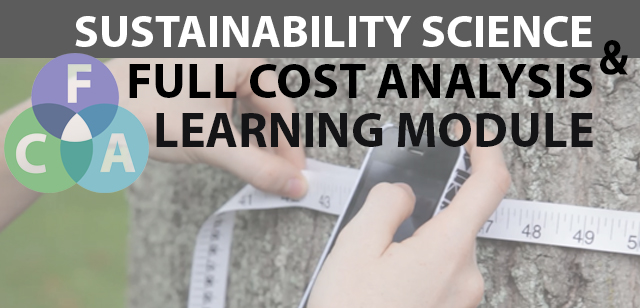 Sustainability Science and Full Cost Analysis Learning Module