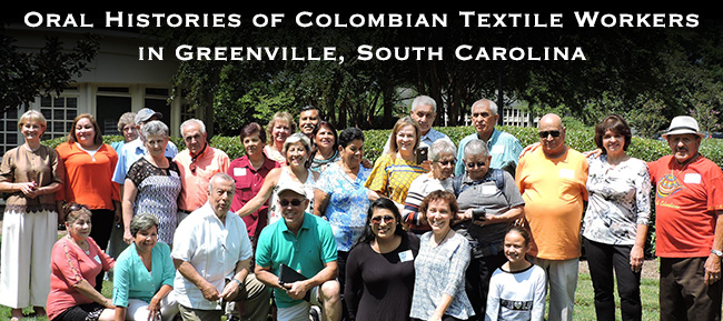 Oral Histories of Colombian Textile Workers in Greenville, SC
