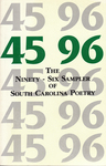 45 / 96: The Ninety-Six Sampler of South Carolina Poetry