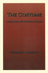 The Costume: New and Selected Poems by Thomas L. Johnson