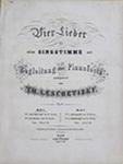 Vier Lieder, Op. 6, Heft 1 by Theodor Leschetizky 1830-1915