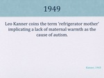 History of Autism Slide 06 by Kieran Cook and Alissa Willmerdinger
