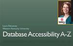 Webinar 3: Database Accessibility A-Z