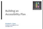 Webinar 4: Building an Accessibility Plan by Elizabeth J. Pyatt, Christy Allen, Scott Salzman, and Susan Dunnavant