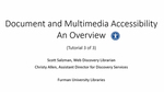 Tutorial 3: Document and Multimedia Accessibility: An Overview by Scott Salzman and Christy Allen
